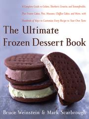 Cover of: The Ultimate Frozen Dessert Book | Bruce Weinstein
