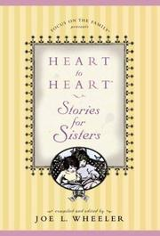 Cover of: Heart to Heart Stories for Sisters (Heart to Heart Series) | Joe L. Wheeler