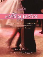 Emily Post's Wedding Parties by Anna Post