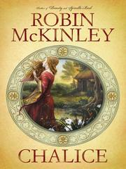 Cover of: Chalice | Robin McKinley