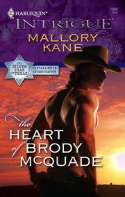Cover of: The Heart of Brody McQuade | Mallory Kane