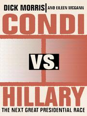 Condi vs. Hillary by Dick Morris