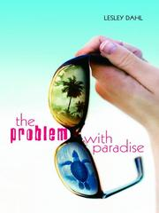 Cover of: The Problem with Paradise | Lesley Dahl
