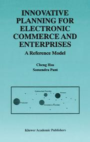Cover of: Innovative Planning for Electronic Commerce and Enterprises. A Reference Model | Cheng Hsu
