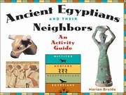 Cover of: Ancient Egyptians and Their Neighbors | Marian Broida