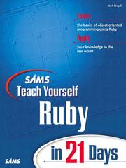 Cover of: Sams Teach Yourself Ruby in 21 Days | Mark Slagell