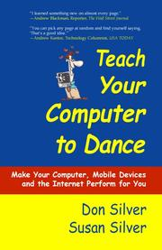 Cover of: Teach Your Computer to Dance | Silver, Don