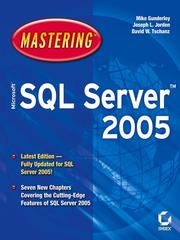 Mastering Microsoft SQL server 2005 by Mike Gunderloy
