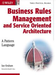 Cover of: Business Rules Management and Service Oriented Architecture | Ian Graham