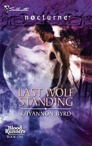 Cover of: Last Wolf Standing | Rhyannon Byrd