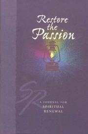 Cover of: Restore the Passion (Spiritual Renewal Products (NLT))