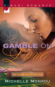 Cover of: Gamble on Love | Michelle Monkou