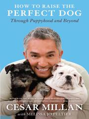 Cover of: How to Raise the Perfect Dog | Cesar Millan
