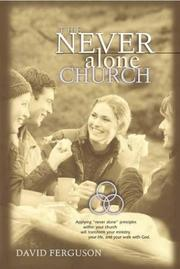 Cover of: The never alone church | Ferguson, David
