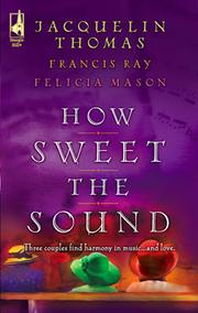 Cover of: How Sweet the Sound | Jacquelin Thomas