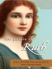 Cover of: The Garden of Ruth | Eva Etzioni-Halevy
