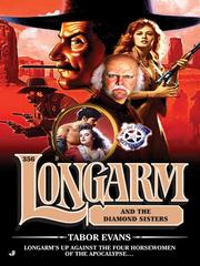 Cover of: Longarm and the diamond sisters by Tabor Evans