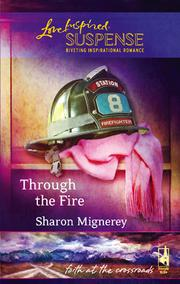 Cover of: Through the Fire | Sharon Mignerey