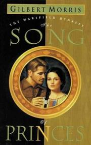 Cover of: The song of princes | Gilbert Morris