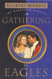Cover of: A gathering of eagles | Gilbert Morris