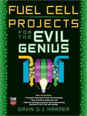 Cover of: Fuel Cell Projects for the Evil Genius | Gavin D. J. Harper