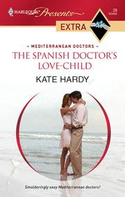 Cover of: The Spanish Doctor's Love-Child / Kate Hardy