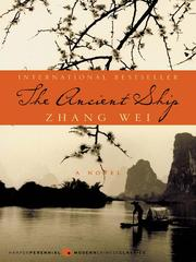 Cover of: The Ancient Ship | Wei Zhang