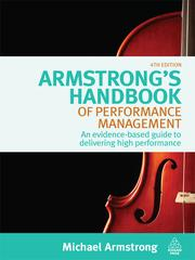 Cover of: Armstrong's handbook of performance management | Michael Armstrong