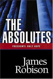 Cover of: The Absolutes | James Robison
