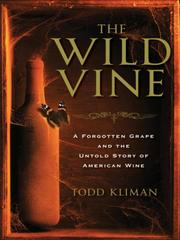 Cover of: The Wild Vine | Todd Kliman