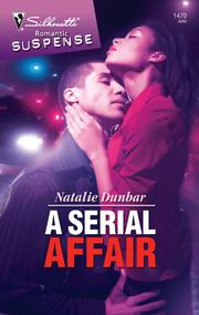 Cover of: A Serial Affair | Natalie Dunbar