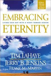 Cover of: Embracing Eternity: living each day with a heart toward heaven