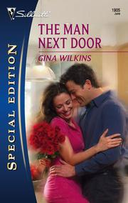 Cover of: The Man Next Door | Gina Wilkins