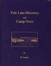 Cover of: Tule Lake directory and camp news, May 1942 through September 1943 | H. Inukai