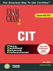 Cover of: CCNP CIT Exam Cram 2 (Exam Cram 642-831) | Sean Odom