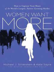 Cover of: Women Want More | Michael J. Silverstein