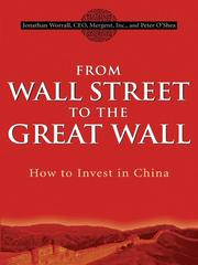 Cover of: From Wall Street to the Great Wall | Jonathan Worrall
