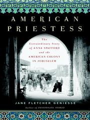 Cover of: American priestess: The Extraordinary Story of Anna Spafford and the American Colony in Jerusalem