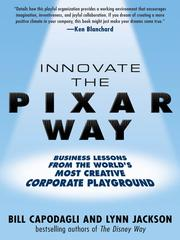 Cover of: Innovate The Pixar Way | Bill Capodagli