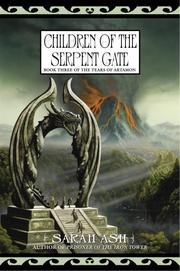 Cover of: Children of the Serpent Gate | Sarah Ash