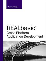 Cover of: REALbasic Cross–Platform Application Development | Mark S. Choate
