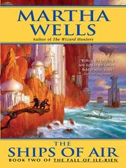 Cover of: The Ships of Air | Martha Wells