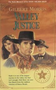 Valley justice by Gilbert Morris