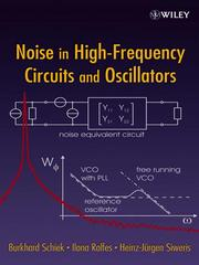 Cover of: Noise in High-Frequency Circuits and Oscillators | B. Schiek