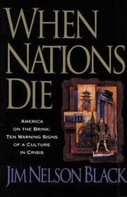When Nations Die by Jim Nelson Black