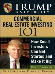 Trump University commercial real estate 101 by David Lindahl