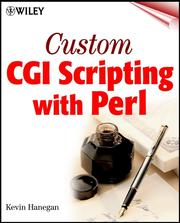 Cover of: Custom CGI Scripting with Perl | Kevin Hanegan