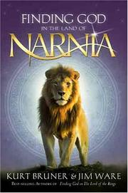 Cover of: Finding God in the land of Narnia