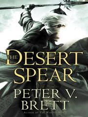 Cover of: The desert spear by Peter V. Brett
