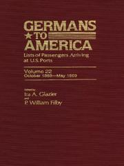 Cover of: Germans to America, Volume 22 Oct. 2, 1868-May 31, 1869 | Glazier Ira A.TH